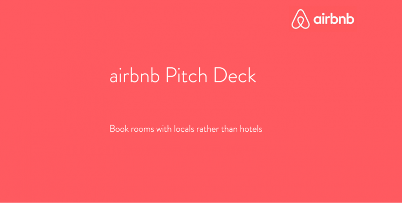 Airbnb Pitch Deck Cover Slide - Behind Every Successful Man There Is A Pitch | Scientity